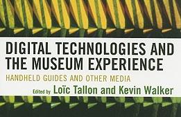 Digital Technologies and the Museum Experience Book Cover